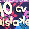 10-cv-mistakes