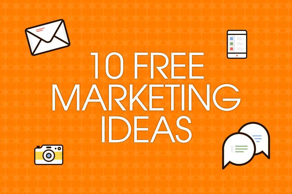 10 free marketing ideas for small businesses - Talented ... Marketing Ideas