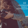 10-professional-family-photography-tips