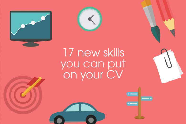 17 new skills you can put on your cv after becoming a