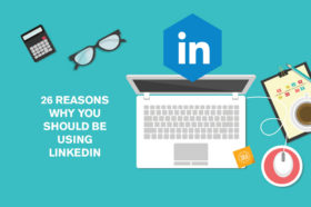 26-important-reasons-why-you-should-be-using-LinkedIn
