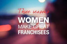 3-reasons-women-make-great-franchisees