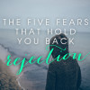 5-fears-rejection