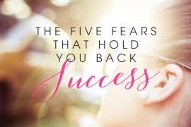 5-fears-success