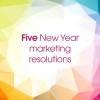 5-marketing-new-years-resolutions