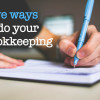 5-ways-to-do-bookeeeping