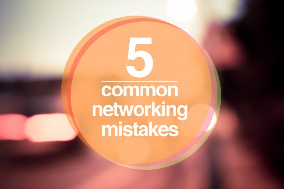5_common-networking-mistakes
