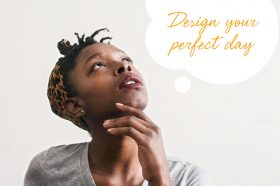 design-your-perfect-day