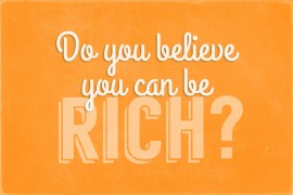 Do-you-believe-you-can-be-rich