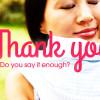 Do-you-say-thank-you-enough