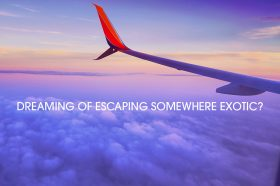 dreaming-of-escaping-somewhere-exotic