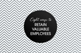 eight-ways-to-retain-valuable-employees
