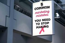 Five-common-marketing-mistakes-you-need-to-stop-making