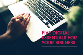Five-digital-essentials-for-your-business
