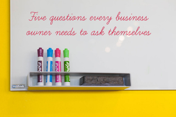 Five-questions-every-business-owner-needs-to-ask-themselves