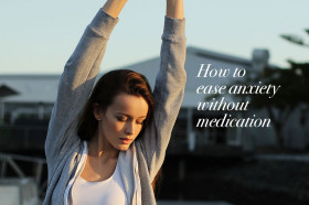 Five-ways-you-can-ease-anxiety-without-medication