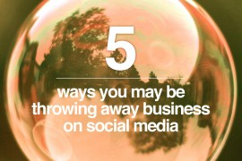 Five-ways-you-may-be-throwing-away-business-on-social-media