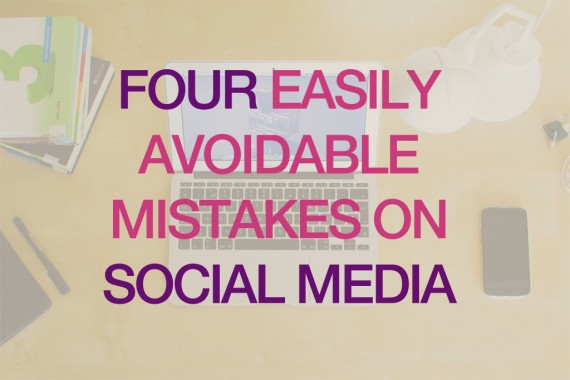Four-easily-avoidable-mistakes-on-social-media