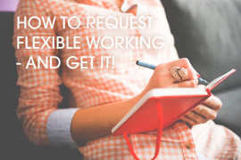 How-can-I-request-flexible-working-and-get-it