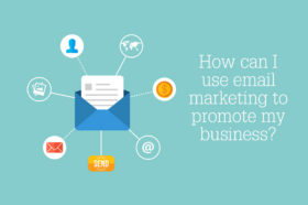 How-can-I-use-email-marketing-to-promote-my-business