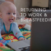 How-do-I-return-to-work-while-still-breastfeeding2