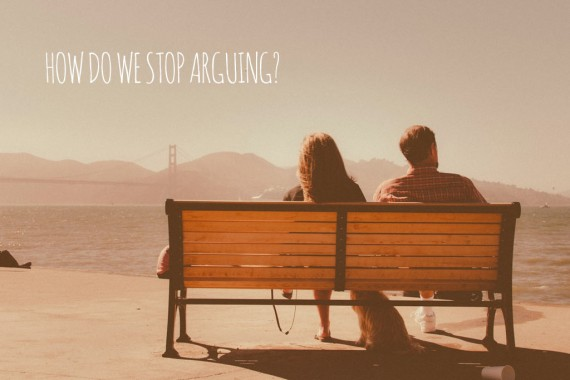 How-do-we-stop-arguing