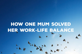 How-one-mum-solved-her-work-life-balance