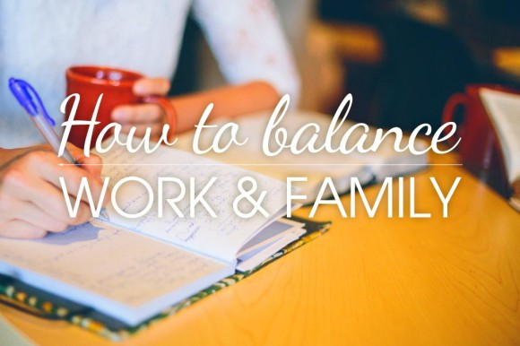 How-to-balance-work-and-family