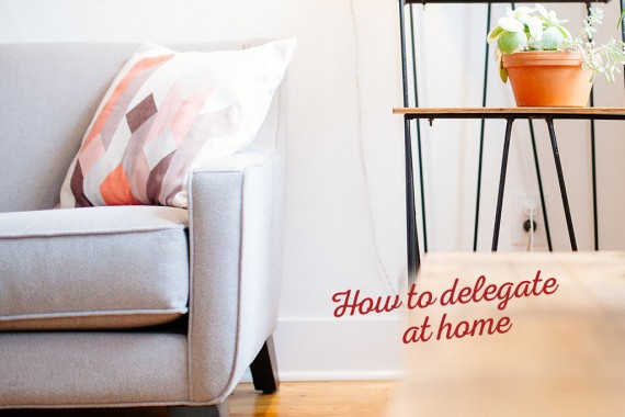 How-to-delegate-at-home