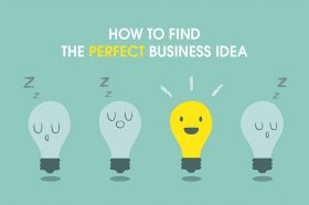 how-to-find-the-perfect-business-idea-for-your-startup