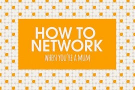 How-to-network-when-youre-a-mum