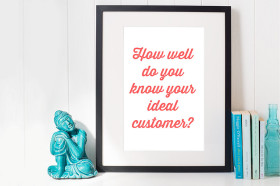 How-well-do-you-know-your-ideal-customer-