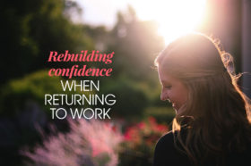 Rebuilding-confidence-when-returning-to-work