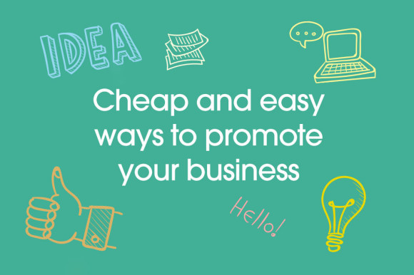 Seven-cheap-and-easy-ways-to-promote-your-business