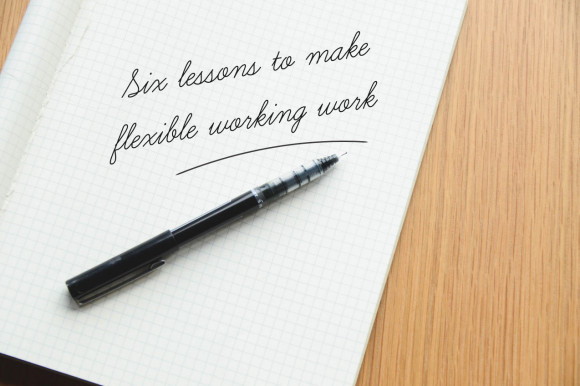 Six-lessons-to-make-flexible-working-work