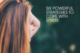 Six-powerful-strategies-you-can-use-now-to-cope-with-stress