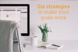 Six-strategies-to-make-sure-your-goals-work
