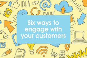 Six-ways-to-engage-with-your-customers