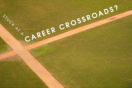 Stuck-at-a-career-crossroads