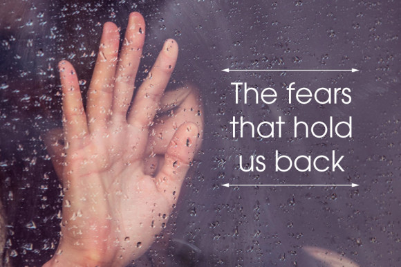 The-four-biggest-fears-that-hold-us-back