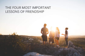 the-four-most-important-lessons-of-friendship