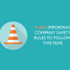 Three-important-company-safety-rules-to-follow-this-year