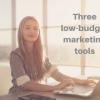 three-low-budget-marketing-tools-2