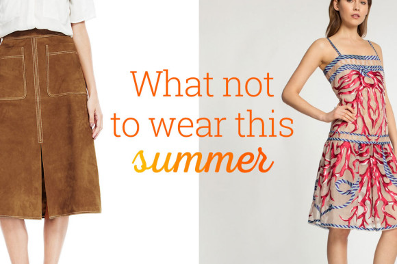 What-not-to-wear-this-summer