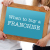 When-to-buy-a-franchise