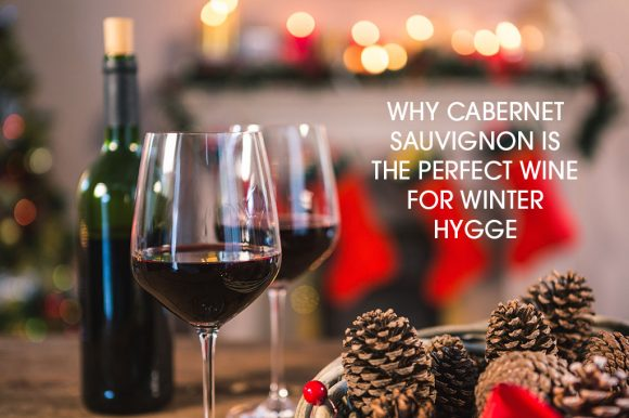 why-cabernet-sauvignon-is-the-perfect-wine-for-winter-hygge