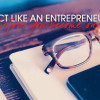 act-like-an-entrepreneur-before-you-become-one
