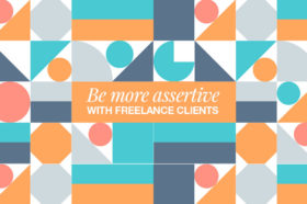 be-more-assertive-with-freelance-clients