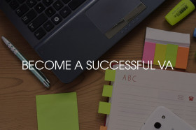 become a successful home-based virtual assistant