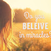 beleive-in-miracles